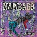 DREAMIN'/NAMBA69