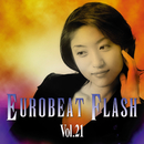 EUROBEAT FLASH VOL.21/V.A.