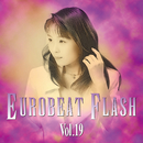 EUROBEAT FLASH VOL.19/V.A.
