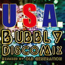 U.S.A. Bubbly Disco Mix (Remixed by OLD GENERATION)/DA PUMP