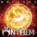 NUCLEUS/ANTHEM