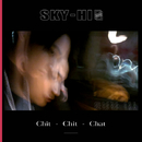Chit-Chit-Chat/SKY-HI(日高光啓 from AAA)