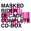 MASKED RIDER DECADE COMPLETE CD-BOX/V.A.
