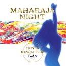 MAHARAJA NIGHT HI-NRG REVOLUTION VOL.9/VARIOUS ARTISTS