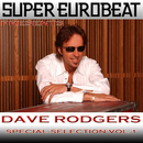 SUPER EUROBEAT presents DAVE RODGERS Special COLLECTION Vol.1/DAVE RODGERS