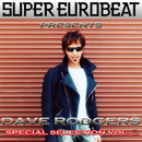 SUPER EUROBEAT presents DAVE RODGERS Special COLLECTION Vol.3/DAVE RODGERS