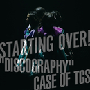 "Never ever (TJO & YUSUKE from BLU-SWING Remix)(STARTING OVER! ""DISCOGRAPHY"" CASE OF TGS Live ver.)/東京女子流"