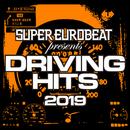SUPER EUROBEAT presents DRIVING HITS 2019/VARIOUS ARTISTS