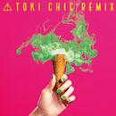 TOKI CHIC REMIX/土岐麻子
