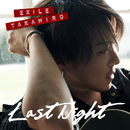 Last Night/EXILE TAKAHIRO