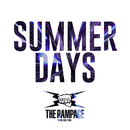 SUMMER DAYS/THE RAMPAGE from EXILE TRIBE