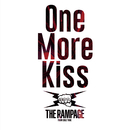 One More Kiss/THE RAMPAGE from EXILE TRIBE