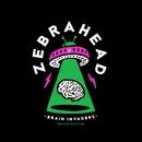 ブレイン・インベーダー  ~脳内ジャック (デラックス・エディション)/Zebrahead
