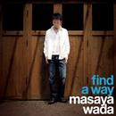 Find A Way/和田昌哉