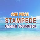 ONE PIECE STAMPEDE OriginalSoundtrack/V.A.