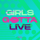 GIRLS GOTTA LIVE/FAKY