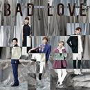 BAD LOVE/AAA