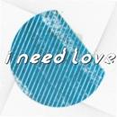 I need you/MASEraaaN