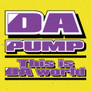 This is DA World/DA PUMP