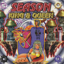 SEASON/KING & QUEEN