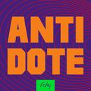 ANTIDOTE/FAKY
