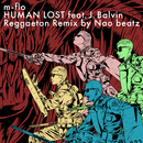 HUMAN LOST feat. J. Balvin (Reggaeton Remix by Nao beatz)/m-flo