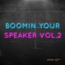 Boomin Your Speaker(Vol.2)/Various Artists