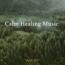 Calm Healing Music/Various Artists