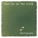 Give me on the stock/kentoazumi
