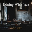 Dining With Jazz/Various Artists