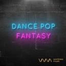 Dance Pop Fantasy/Various Artists