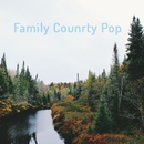 Family Counrty Pop/Various Artists