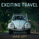 Exciting Travel/Various Artists