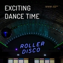 Exciting Dance Time/Various Artists
