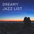 Dreamy Jazz List/Various Artists