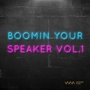 Boomin Your Speaker Vol.1/Various Artists