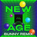 NEW AGE (BUNNY Remix)/FAKY