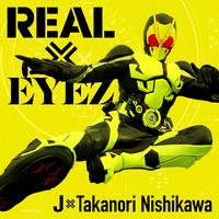 REAL×EYEZ/J×Takanori Nishikawa