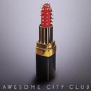 アンビバレンス/Awesome City Club