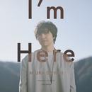 I'm Here/三浦大知