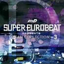 SUPER EUROBEAT presents 頭文字[イニシャル]D Dream Collection Vol.3 non-stop remix/V.A.