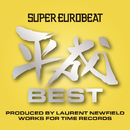 SUPER EUROBEAT HEISEI(平成) BEST ~PRODUCED BY LAURENT NEWFIELD WORKS FOR TIME RECORDS~/V.A.