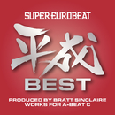 SUPER EUROBEAT HEISEI(平成) BEST ~PRODUCED BY BRATT SINCLAIRE WORKS FOR A-BEAT C~/V.A.