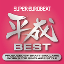 SUPER EUROBEAT HEISEI(平成) BEST ~PRODUCED BY BRATT SINCLAIRE WORKS FOR SINCLAIRE STYLE~/V.A.