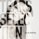 Tears Selection/Do As Infinity