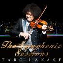The Symphonic Sessions/葉加瀬 太郎
