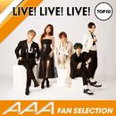 AAAファンが選ぶライブで盛り上がる曲TOP10/AAA