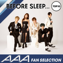 AAAファンが選ぶ寝る前に聴きたい曲TOP10/AAA