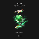 Stay (Festival Mix)/Nicky Romero