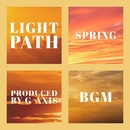Light path~spring BGM~/G-axis sound music